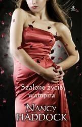 Okładka książki Szalone życie wampira