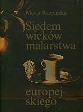 Okładka książki Siedem wieków malarstwa europejskiego