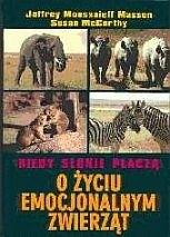 Okładka książki Kiedy słonie płaczą : o życiu emocjonalnym zwierząt