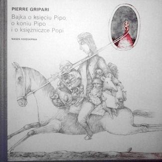 Okładka książki Bajka o księciu Pipo, o koniu Pipo i o księżniczce Popi