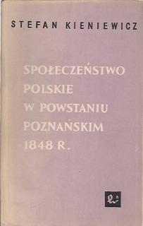 Okładka książki Społeczeństwo polskie w powstaniu poznańskim 1848 roku