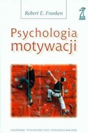 Okładka książki Psychologia motywacji