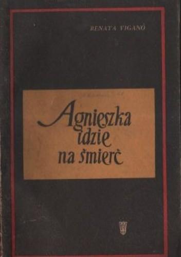 Okładka książki Agnieszka idzie na śmierć