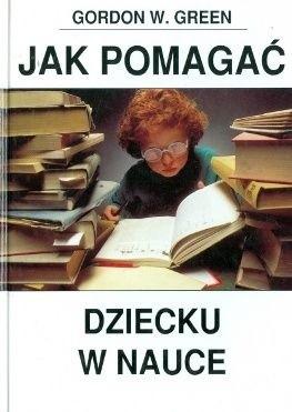 Okładka książki Jak pomagać dziecku w nauce
