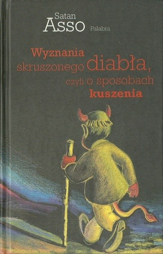 Okładka książki Wyznania skruszonego diabła, czyli o sposobach kuszenia.