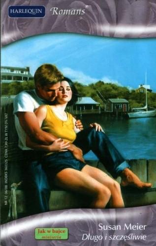 Okładka książki Długo i szczęśliwie