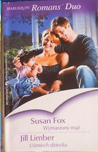 Okładka książki Wymarzony mąż. Uśmiech dziecka