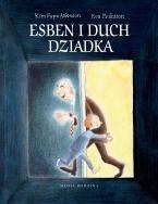 Okładka książki Esben i duch dziadka