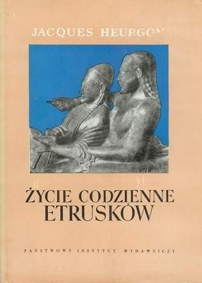 Okładka książki Życie codzienne Etrusków