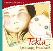 Okładka książki Tekla i płaczący braciszek