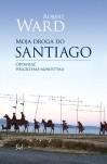 Okładka książki Moja droga do Santiago. Opowieść pielgrzyma agnostyka