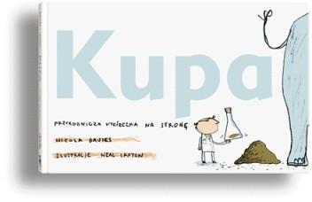 Okładka książki Kupa. Przyrodnicza wycieczka na stronę
