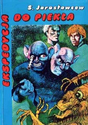 Okładka książki Ekspedycja do piekła
