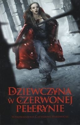 Okładka książki Dziewczyna w czerwonej pelerynie