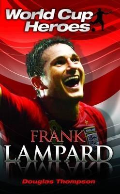 Okładka książki World Cup Heroes - Frank Lampard