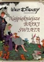 Walt Disney przedstawia Najpiękniejsze Bajki Świata