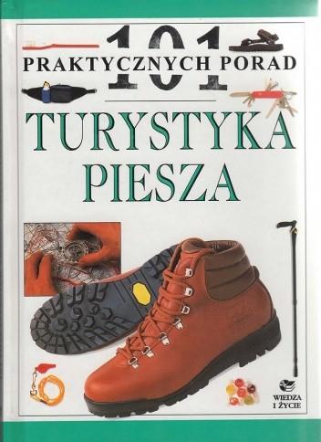 Okładka książki 101 praktycznych porad. Turystyka Piesza