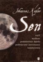 Sen, czyli wydane pośmiertnie dzieło poświęcone astronomii księżycowej