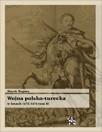 Okładka książki Wojna polsko turecka w latach 1672-1676, t.2