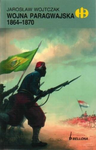 Okładka książki Wojna paragwajska 1864-1870