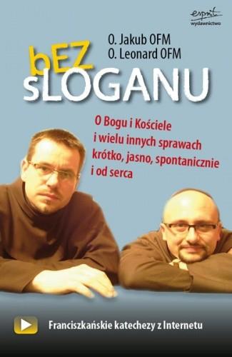 Okładka książki Bez sloganu. O Bogu, Kościele i wielu innych sprawach...