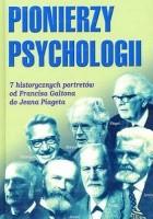 Pionierzy psychologii: 7 historycznych portretów od Francisa Galtona do Jeana Piageta