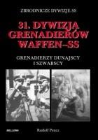 31. Dywizja Grenadierów Waffen-SS, Grenadierzy Dunajscy i Szwabscy