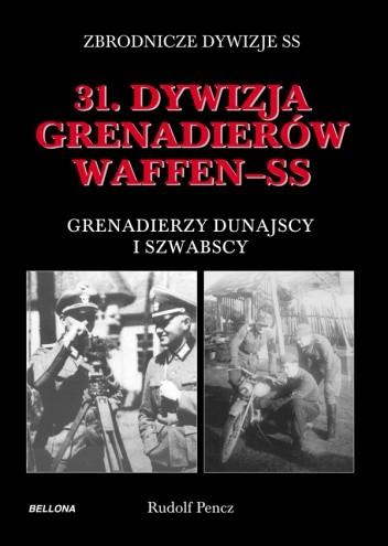 Okładka książki 31. Dywizja Grenadierów Waffen-SS, Grenadierzy Dunajscy i Szwabscy