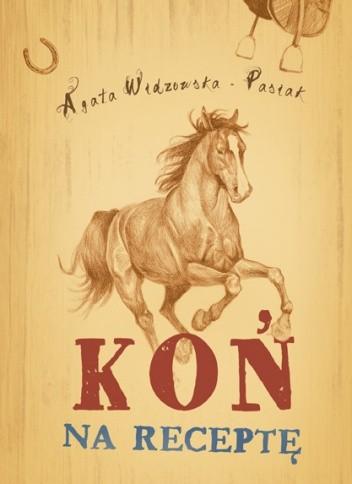 Okładka książki Koń na receptę