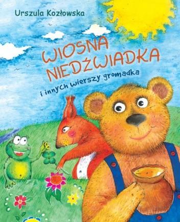 Okładka książki Wiosna niedźwiadka i innych wierszy gromadka