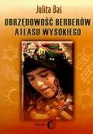 Okładka książki Obrzędowość Berberów Atlasu Wysokiego