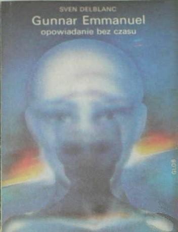 Okładka książki Gunnar Emmanuel opowiadanie bez czasu