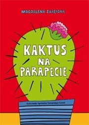 Okładka książki Kaktus na parapecie