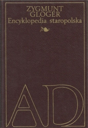 Okładka książki Encyklopedia staropolska ilustrowana I, A-D