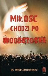 Okładka książki Miłość chodzi po Woodstocku