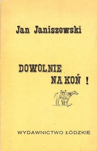 Okładka książki Dowolnie na koń