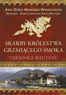 Okładka książki Skarby Królestwa Grzmiącego Smoka. Tajemnice Bhutanu