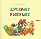 Okładka książki Literki figielki. Wierszyki ortograficzne