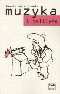 Okładka książki Muzyka i Polityka