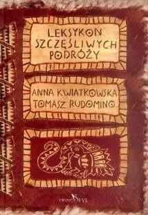Okładka książki Leksykon szczęśliwych podróży