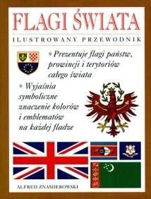 Okładka książki Flagi świata. Ilustrowany przewodnik.