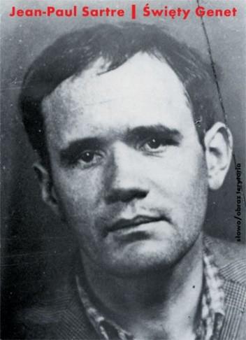 Okładka książki Święty Genet. Aktor i męczennik