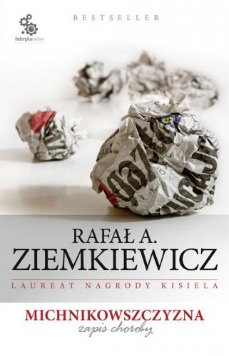 Okładka książki Michnikowszczyzna. Zapis choroby