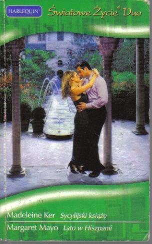 Okładka książki Sycylijski książę. Lato w Hiszpanii