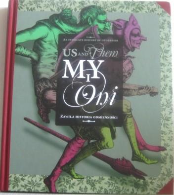 Okładka książki My i Oni. Zawiła historia odmienności / Us and Them. An Intricate History of Otherness