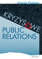 Okładka książki Kryzysowe Public Relations