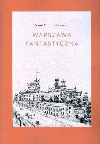 Okładka książki Warszawa fantastyczna