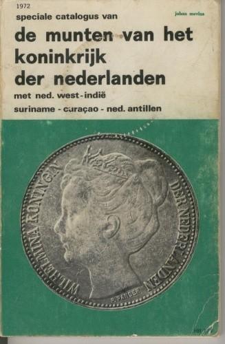 Okładka książki Speciale catalogus van de munten van het Koninrijk der Nederlanden met Ned. West-Indië, Suriname, Curaçao, Ned. Antillen