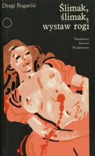 Okładka książki Ślimak, ślimak, wystaw rogi