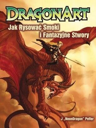 Okładka książki Dragonart: jak rysować smoki i fantazyjne stwory